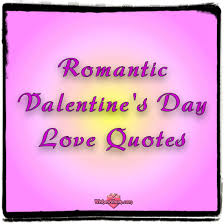 Romantic Valentines Day Quotes Magnificent Romantic Valentine's Day Quotes WishesAlbum