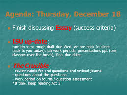 agenda thursday finish discussing essay success  agenda thursday 18 finish discussing essay success criteria isu up