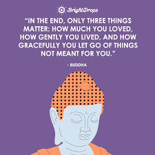 33 Deep Buddha Quotes On Love Life And Happiness Bright Drops