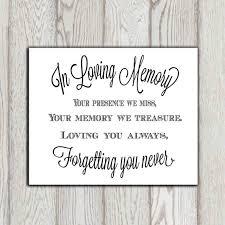 In Loving Memory Quotes Custom In Loving Memory Of Print Memorial Table Wedding Memorial Sign Etsy