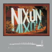 Search for song lyrics by. Album Review Lambchop Nixon Merge 25th Anniversary Re Issue