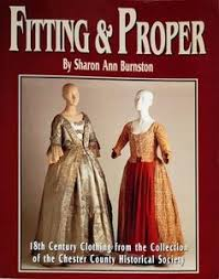 ing proper century clothing from the collection of the chester county historical society