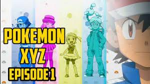 Pokemon XYZ in English Dubbed [Season 19]   EPISODE 1