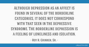 Depression Quote Mesmerizing Although Depression As An Affect Is Found In Several Of The