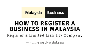 How To Register A Company Limited Liability Company In Malaysia For Foreigner Llc In