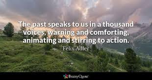 Comforting Quotes Custom Felix Adler Quotes BrainyQuote