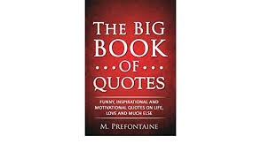 Book Of Quotes Stunning Amazonin Buy The Big Book Of Quotes Funny Inspirational And