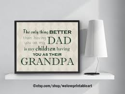 Grandpa Quotes Custom Dad Grandpa Quote Grandchildren Sign Fathers Day Gift For Etsy