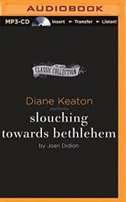 slouching towards bethlehem by joan didion abebooks slouching towards bethlehem joan didion