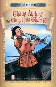 Truyện Cổ Tích Việt Nam - Chàng Đánh Cá Và Công Chúa Thủy Tề