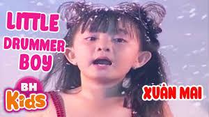 Little Drummer Boy ♫ Xuân Mai ♫ Bài Hát Tiếng Anh Vui Nhộn Cho Bé - Tuyển  tập nhạc thiếu nhi hay. - #1 Xem lời bài hát