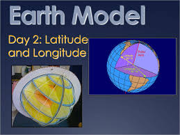 Day 2 Latitude And Longitude Ppt Download