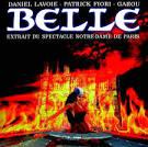 Belle: Extrait du Specatcle Notre-Dame de Paris
