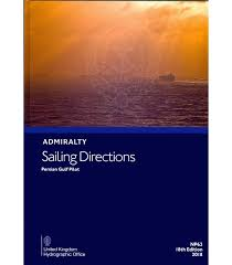 Admiralty Sailing Directions Np63 Persian Gulf Pilot 18th Edition 2018
