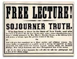 sojourner truth speeches menu  what truth had to say about the following