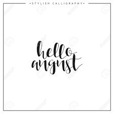 Bonjour Août été Période De Lannée Phrase En Calligraphie Anglaise Faite à La Main Calligraphique élégant Et Moderne Calligraphie Elite