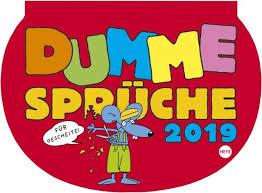 Heye Dumme Sprüche Für Gescheite Wochenkalender 2019 Kalender 1302