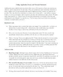 Personal Essay For College Admission How To Write A College Application Essay Examples College Personal