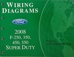 2008 ford f250 f350 f450 f550 super duty truck electrical wiring Ford F-250 Wiring Diagram Online 2008 ford f250 f350 f450 f550 super duty wiring diagrams