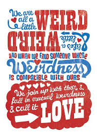 Dr Seuss Quotes About Love Impressive Dr Seuss Quote Love Weird
