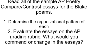 compare and contrast essay blake s ldquo chimney sweeper rdquo poems all of the sample ap poetry compare contrast essays for the blake poems