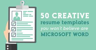Creative Resume Templates For Microsoft Word Cool 28 Creative Resume Templates You Won't Believe Are Microsoft Word