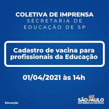Secretaria da Educação do Estado de São Paulo - ▷Hoje (1º), às 14h,  acompanhe a #live sobre o cadastro de vacina para os profissionais da  educação. ℹ Acesse: https://vacinaja.educacao.sp.gov.br/