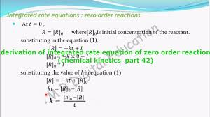 derivation of zero order integrated rate equation chemical kinetics part 42 cbse class 12 jee iit