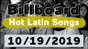 Top 100 Latin Charts Billboard Top 50 Hot Latin Songs October 19 2019