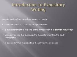 writing an expository essay ppt introduction to expository writing