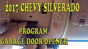 2017 CHEVROLET SILVERADO PROGRAMMING GARAGE DOOR OPENER - YouTube