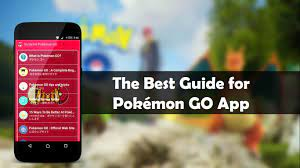 Guide for Pokemon Go 1.0 APK Download - Android Books & Reference Apps