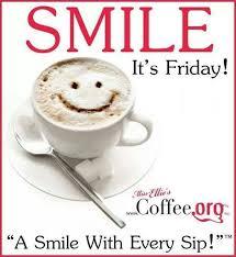 good morning friday coffee quotes. Modren Coffee Smile Its Friday Coffee Quote Friday Happy Tgif Good Morning Fridayu2026 And Good Morning Quotes N
