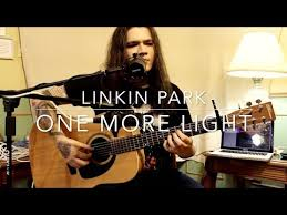 linkin park one more light acoustic cover chester bennington tribute