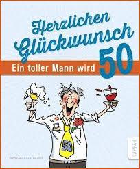 50 Geburtstag Mann Sprüche Lustig Unique Lustige Geburtstagsbilder