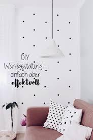 Diy Wandgestaltung Einfach Aber Effektiv Decor Ideas
