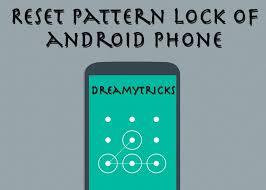 Android Pattern Unlock Magnificent Reset Pattern Lock Of Android Mobile Without Data Loss