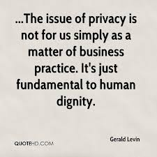 Privacy Quotes Cool Gerald Levin Quotes QuoteHD