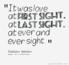 Best Love At First Sight Quotes Sayings Love Quotes Inspiration Quotes About Love At First Site