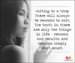 Waiting For Love Quotes Enchanting Waiting For Love Quotes 48 Quotes You Will Totally Relate To