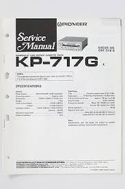 cat 312 wiring diagram pioneer kp oz original service manual guide pioneer kp oz original service manual guide wiring diagram pioneer kp 25 3oz original service manual