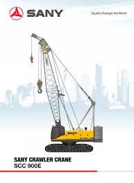 Sany Scc900e Crawler Crane Sany Pdf Catalogs Technical