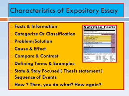 narrative expository and persuasive essays what are the  3 characteristics of expository