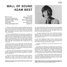 stereo candies adam best wall of sound  is very similar to the material contained on wall of sound it is included on the album new generation credited to the laurence stephen orchestra