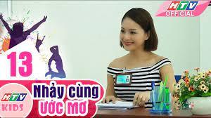 Nhảy Cùng Ước Mơ - Tập 13   Phim Thiếu Nhi Việt Nam Hay Nhất 2018 - YouTube