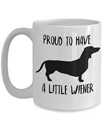 dachshund mug proud to have a little wiener funny novelty coffee cup for doxie