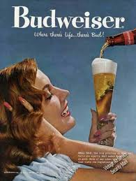 vintage alcohol ads of the s page  budweiser where there s life there s