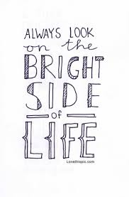 look on the bright side day. Happy Look On The Bright Side Day 2014 HD Images Photos Wallpapers Free Download And