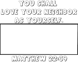Love Your Neighbor As Yourself Coloring