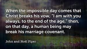 Marriage Quote Cool 48 John Piper Quotes On Marriage Faithlife Blog